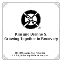Kim and Dianne S. - Growing Together in Recovery (2014) [MP3]